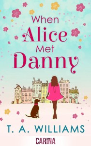 Book Review | T.A. Williams – When Alice Met Danny