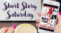 Short Story Saturday | Jennie Marts – Worth the Shot