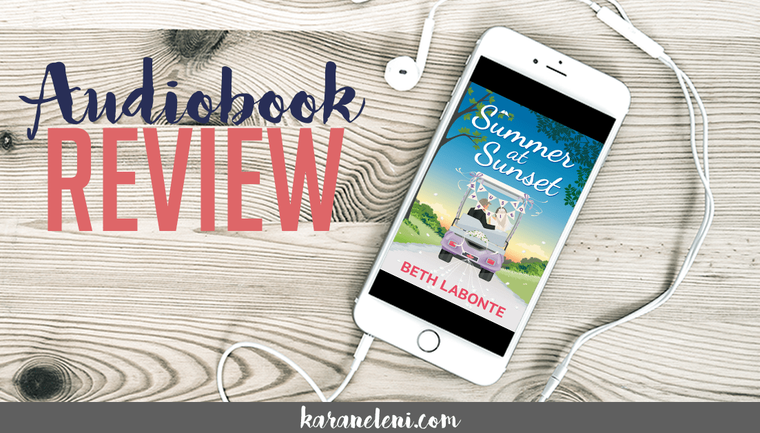 Audiobook Review | Beth Labonte – Summer at Sunset