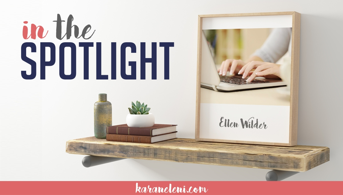 In the Spotlight | Ellen Wilder