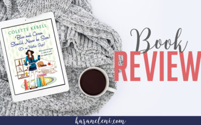 Book Review | Colette Kebell – Blue and Green Should Never be Seen! (Or so Mother Says)