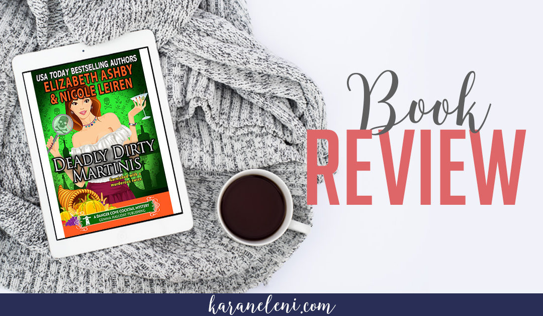 Book Review | Nicole Leiren – Deadly Dirty Martinis